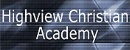 ����߾�����ѧ|Highview Christian Academy